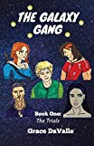 The Galaxy Gang: The Trials