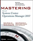 img - for Mastering System Center Operations Manager 2007 by Brad Price (2007-09-18) book / textbook / text book