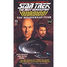 The Soldiers Of Fear: Invasion! #2 (Star Trek: The Next Generation Book 41)
