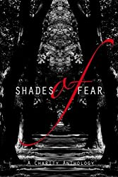 Shades of Fear: A Charity Anthology