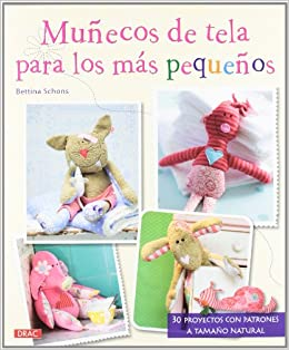 Muñecos de tela para los más pequeños (Spanish Edition ...