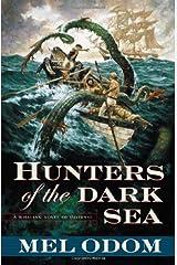 Hunters of the Dark Sea Hardcover