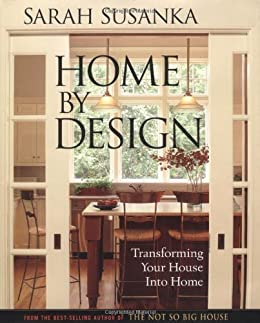 Amazon.com: Home by Design: Transforming Your House into Home ...