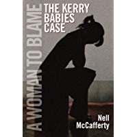 The Kerry Babies Case: A Woman to Blame