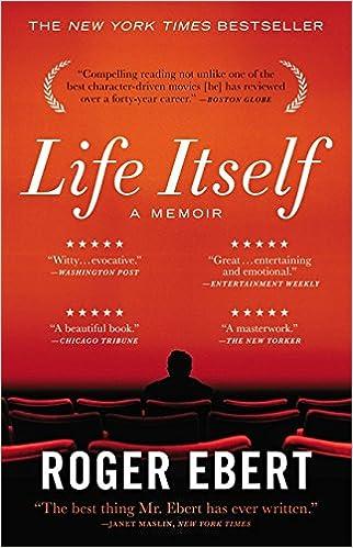 Life itself a memoir roger ebert 9780446584968 amazon books fandeluxe Images