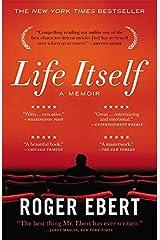 Life Itself: A Memoir Paperback