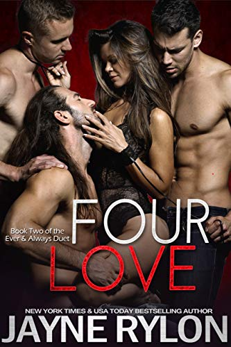 Four Love (Ever and Always Book 2) by [Rylon, Jayne]
