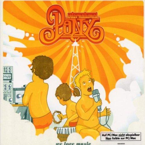 International Pony-We Love Music-(COL5088422)-CD-FLAC-2002-MLS Download