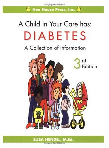 Download A Child in Your Care has Diabetes: A Collection of Information, Third Edition PDF