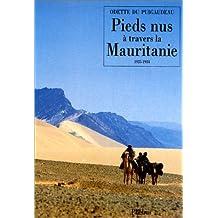 Pieds nus à travers la Mauritanie