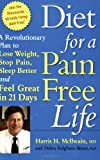 Diet for a Pain Free Life, Harris H. McIlwain and Debra Fulghum Bruce, 1569242690