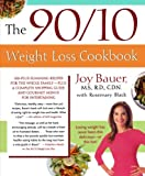 img - for The 90/10 Weight Loss Cookbook: 100-Plus Slimming Recipes for the Whole Family - Plus a Complete Shopping Guide and Gourmet Menus for Entertaining book / textbook / text book
