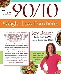 The 90/10 Weight Loss Cookbook: 100-Plus Slimming Recipes for the Whole Family - Plus a Complete Shopping Guide and Gourmet Menus for Entertaining