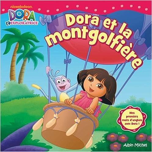 En ligne téléchargement Dora et la montgolfière pdf