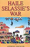 Haile Selassie's War, Anthony Mockler, 1902669533