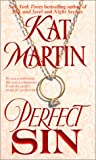 Front cover for the book Perfect Sin by Kat Martin