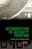 Introduction to Security Printing, Adams, Richard M. and Wagner, Richard D., 0883623757