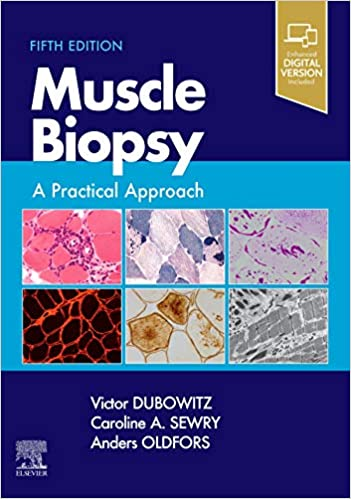 Muscle Biopsy E-Book: A Practical Approach, 5th Edition - Original PDF
