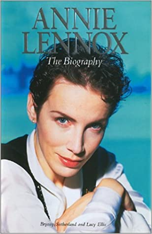 The Biography Annie Lennox