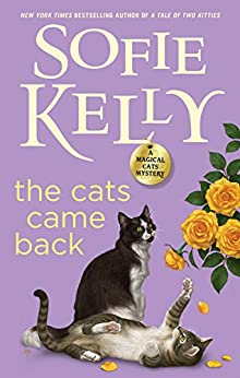 The Cats Came Back (Magical Cats) by [Kelly, Sofie]