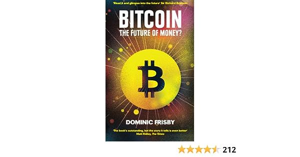 bitcoin il futuro del denaro dominic frisby)
