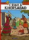 Alix, tome 25 : C'était à Khorsabad par Martin
