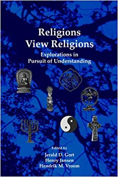 Book Religions View Religions. Explorations in Pursuit of Understanding. (Currents of Encounter)