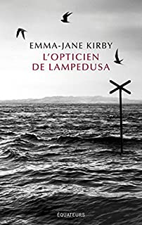 L'opticien de Lampedusa, Kirby, Emma-Jane