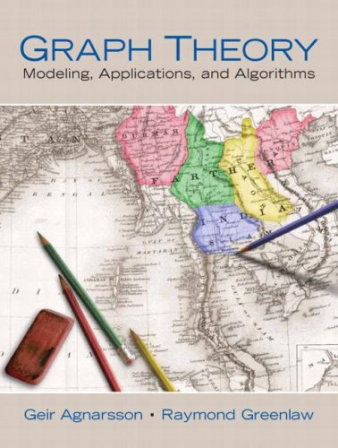 Graph Theory: Modeling, Applications, and Algorithms by Pearson