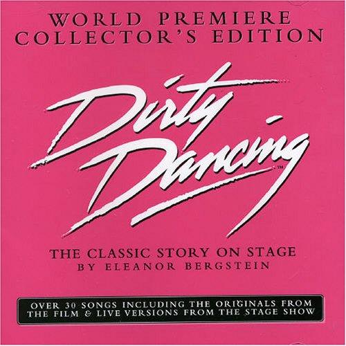 Dirty Dancing:the Stage Story: Original Sydney Cast: Amazon.es: Música