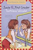 Junie B., First Grader - Toothless Wonder, Barbara Park, 0375802959