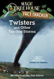 Twisters and Other Terrible Storms: A Nonfiction Companion to Magic Tree House #23: Twister on Tuesday