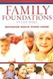 The Family Foundations Study Bible, Thomas Nelson, 0718016955
