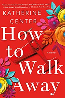 Book Cover: How to Walk Away: A Novel