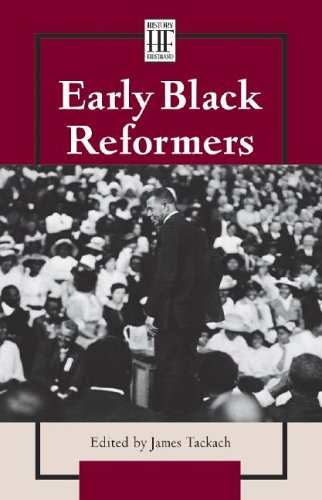 History Firsthand - Early Black Reformers (History Firsthand Series) pdf epub
