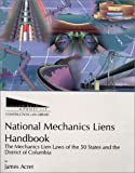 National Mechanics Liens Handbook, James Acret, 1557012598