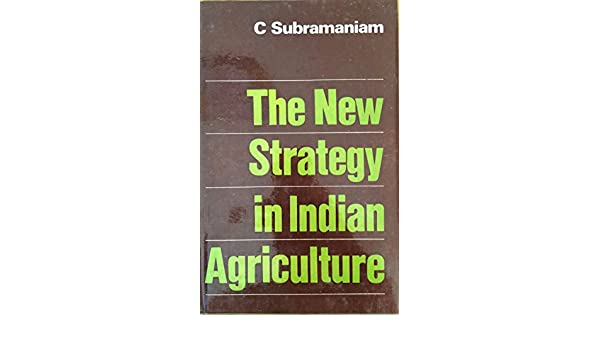 the new agricultural strategy in india was introduced in
