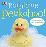 Bathtime Peekaboo!: Touch-and-Feel and Lift-the-Flap
