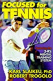 img - for Focused for Tennis book / textbook / text book