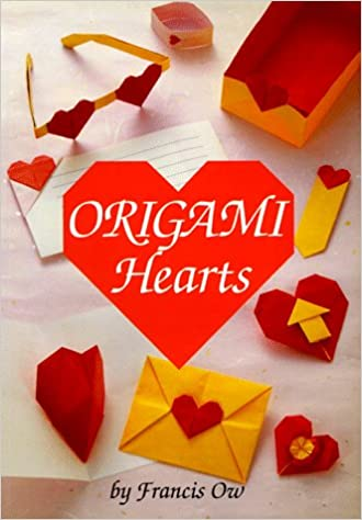 Origami Hearts Francis M Y Ow 9780870409578 Amazon Books