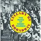 Lullaby of Broadway-Music of Harry Warren/Various