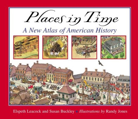 Places in Time: A New Atlas of American History
