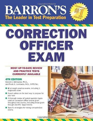 barron s correction officer exam 4th edition donald j schroeder rh amazon com Nce Exam Study Guide nyc corrections captain exam study guide