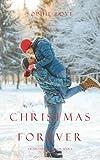 Christmas Forever (The Inn at Sunset Harbor-Book 8)