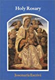 Holy Rosary, Josemaria Escriva, 0906138116