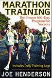 Marathon Training: The Proven 100 Day Program for Success