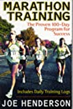 Marathon Training: The Proven 100-day Program for Success