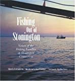 Fishing Out of Stonington, Glenn Gordinier, 0939510944