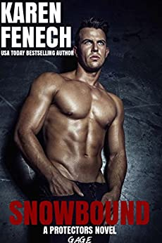 SNOWBOUND: The Protectors Series - Book Two by [Fenech, Karen]