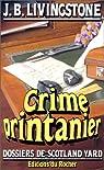 Dossiers de Scotland Yard 24 : Crime printanier par J. B. Livingstone